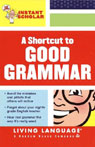A Shortcut to Good Grammar